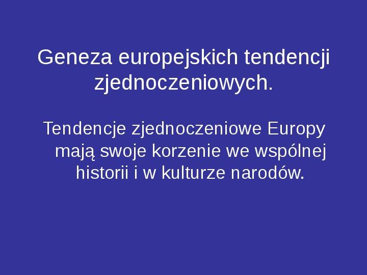Integracja europejska - Slajd 6