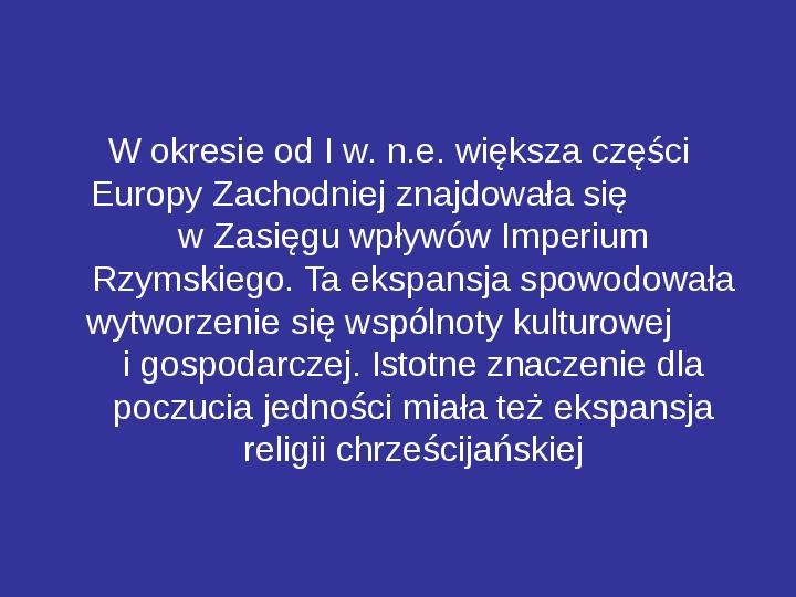 Integracja europejska - Slajd 7