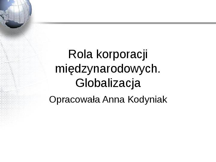 Rola korporacji międzynarodowych - Slajd 1