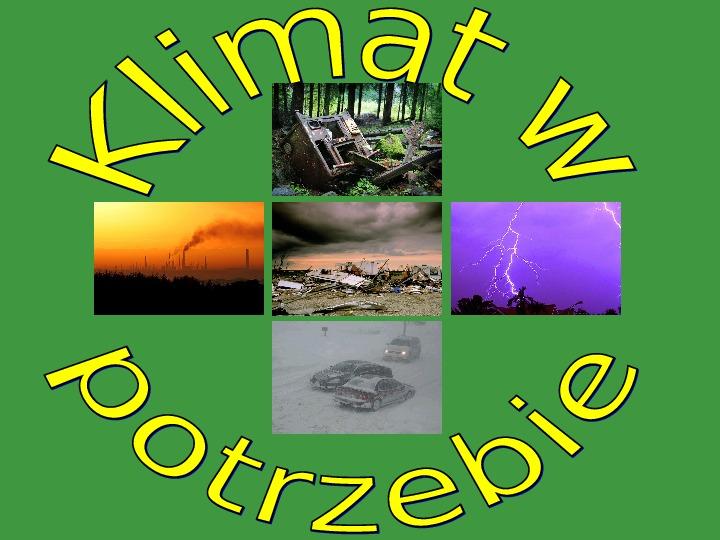 Klimat w potrzebie - Slajd 1