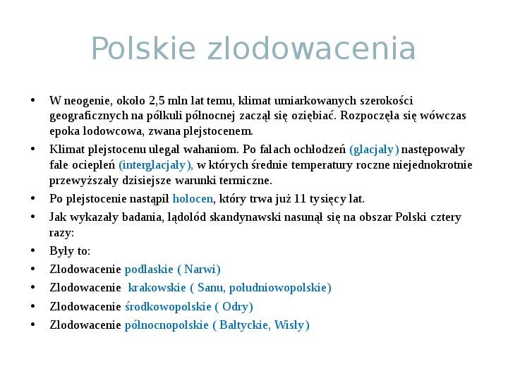 Zlodowacenia w Polsce oraz formy polodowcowe - Slajd 1