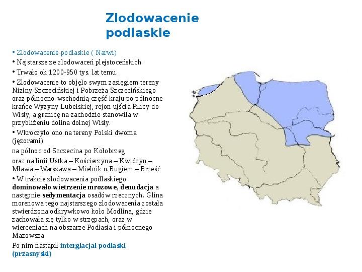 Zlodowacenia w Polsce oraz formy polodowcowe - Slajd 2