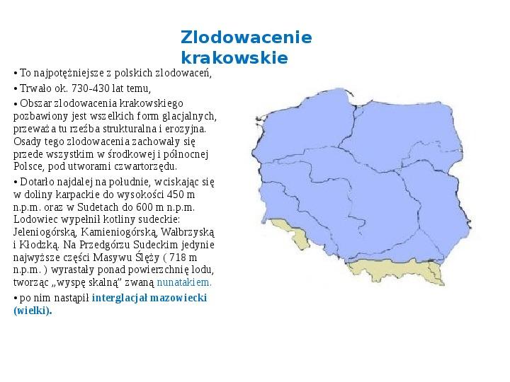 Zlodowacenia w Polsce oraz formy polodowcowe - Slajd 3