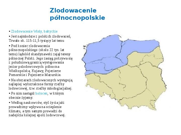 Zlodowacenia w Polsce oraz formy polodowcowe - Slajd 5