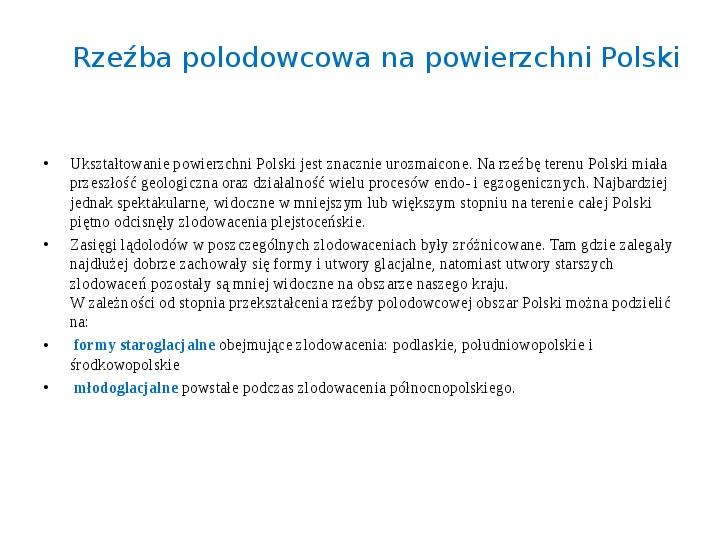 Zlodowacenia w Polsce oraz formy polodowcowe - Slajd 6