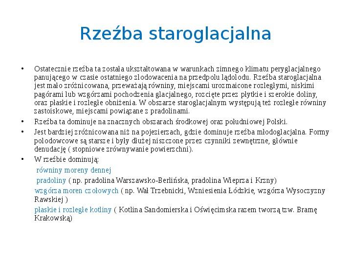 Zlodowacenia w Polsce oraz formy polodowcowe - Slajd 7