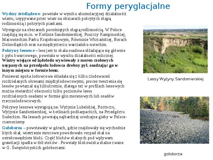 Zlodowacenia w Polsce oraz formy polodowcowe - Slajd 10