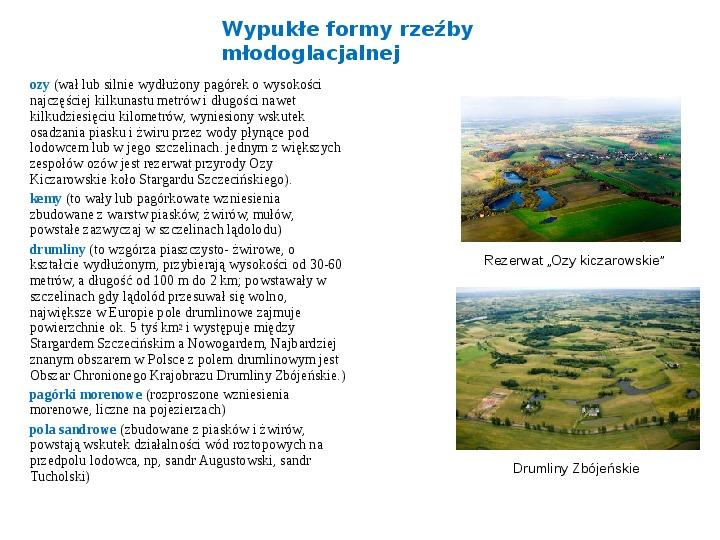 Zlodowacenia w Polsce oraz formy polodowcowe - Slajd 12