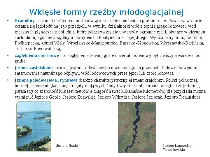 Zlodowacenia w Polsce oraz formy polodowcowe - Slajd 13