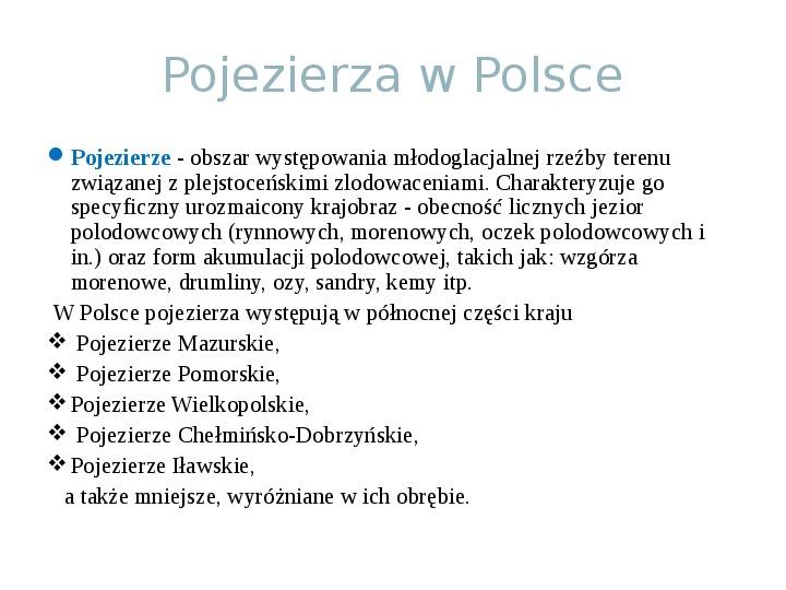 Zlodowacenia w Polsce oraz formy polodowcowe - Slajd 14