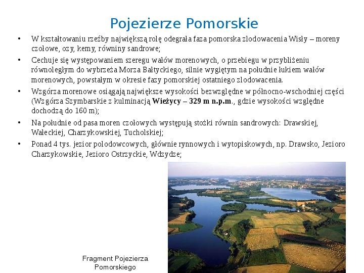 Zlodowacenia w Polsce oraz formy polodowcowe - Slajd 16