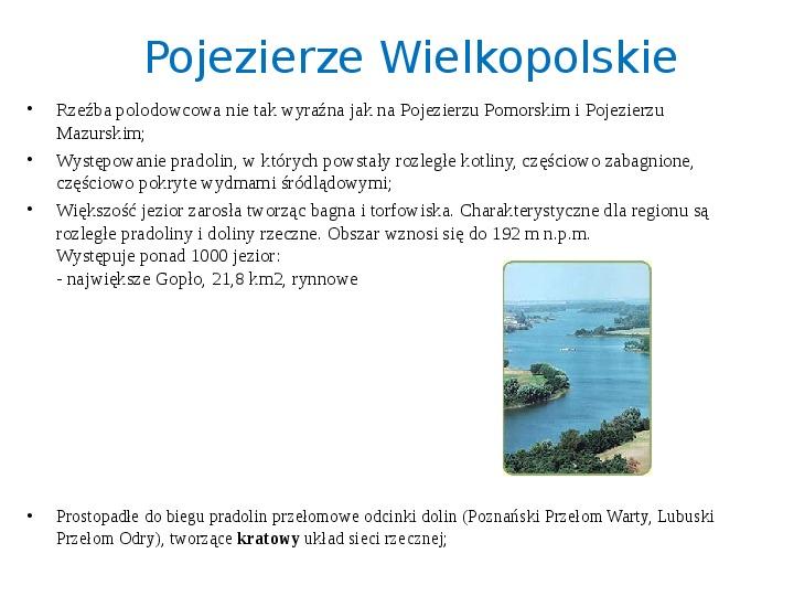 Zlodowacenia w Polsce oraz formy polodowcowe - Slajd 17