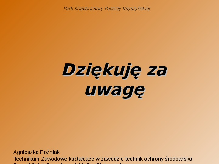 Park Krajobrazowy Puszczy Knyszyńskiej - Slajd 16
