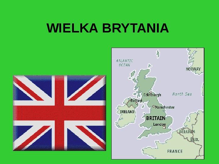 Wielka Brytania - Slajd 1
