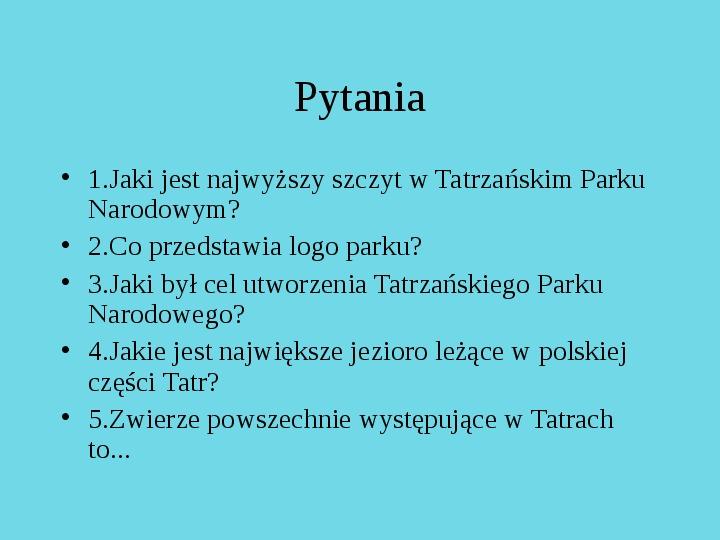 Tatrzański Park Narodowy - Slajd 33