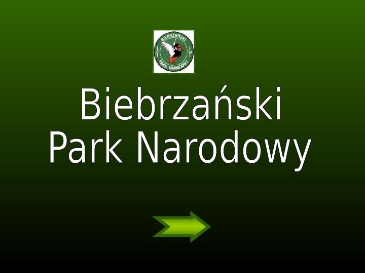 Biebrzański Park Narodowy - Slajd 0