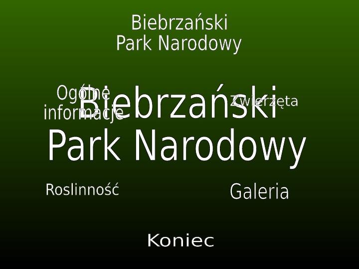 Biebrzański Park Narodowy - Slajd 1