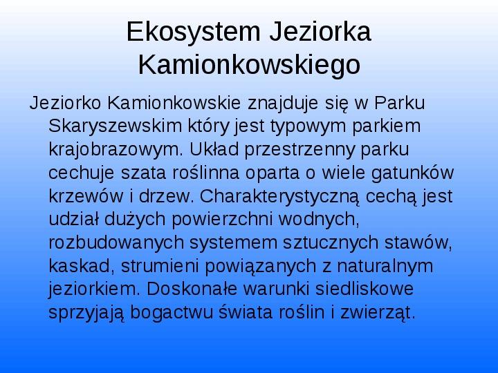 Nasze lokalne światy wodne Jeziorko Kamionkowskie - Slajd 5