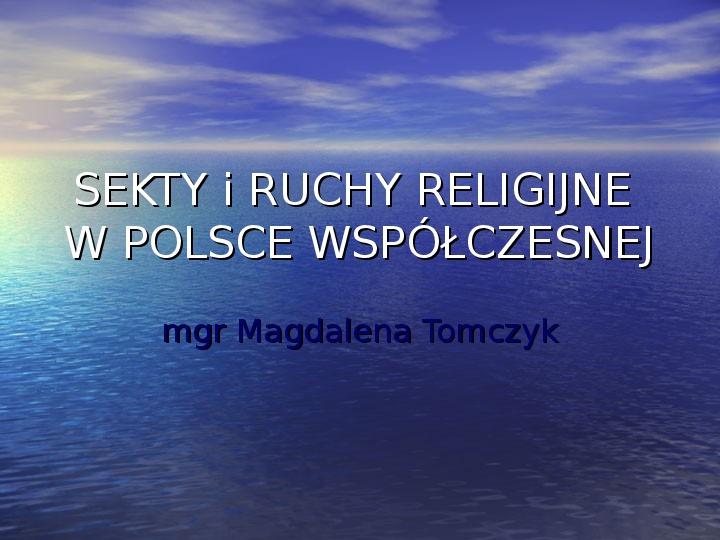 Sekty i ruchy religijne w Polsce współczesnej - Slajd 1