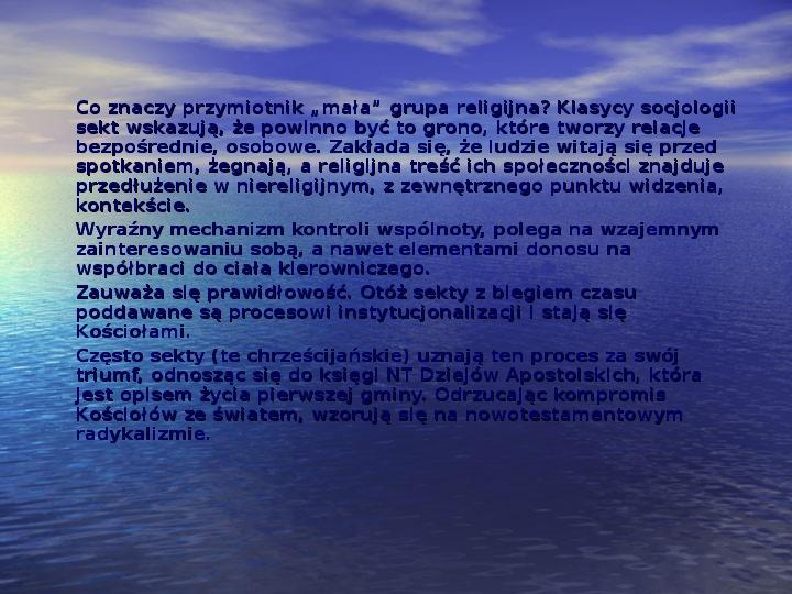 Sekty i ruchy religijne w Polsce współczesnej - Slajd 8