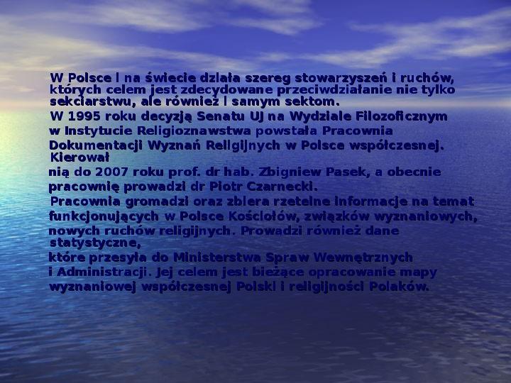 Sekty i ruchy religijne w Polsce współczesnej - Slajd 12