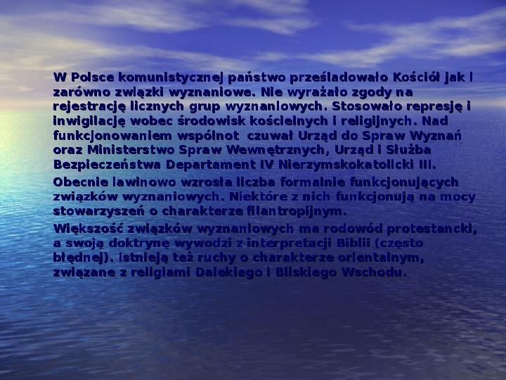 Sekty i ruchy religijne w Polsce współczesnej - Slajd 16