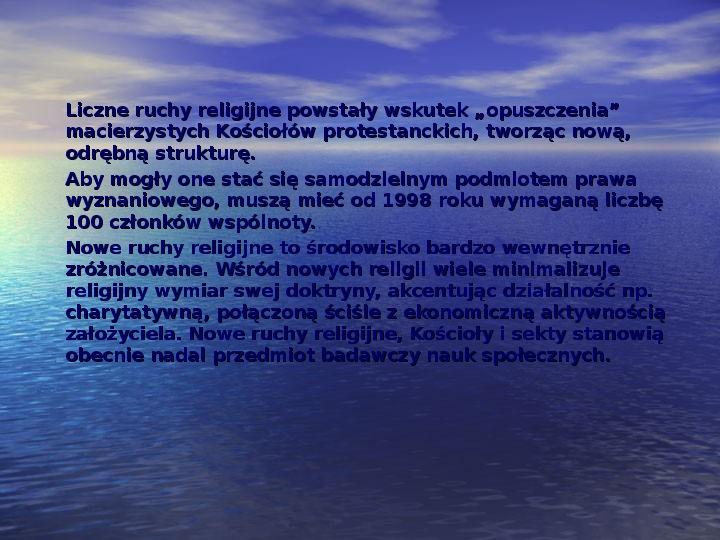 Sekty i ruchy religijne w Polsce współczesnej - Slajd 17