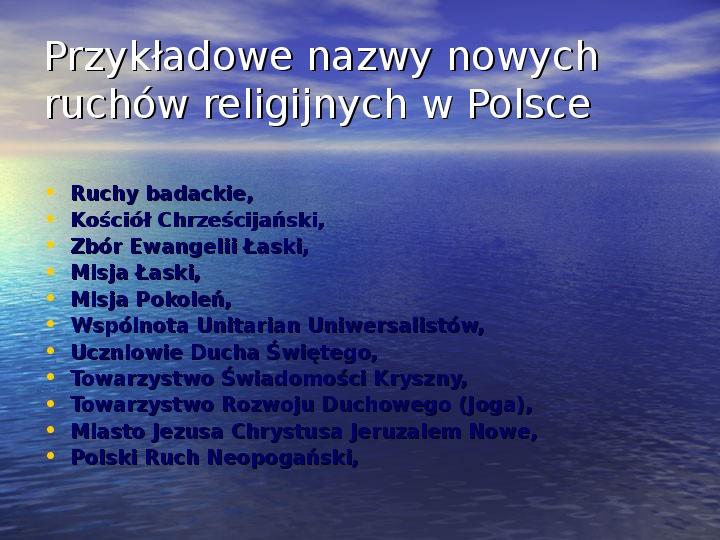 Sekty i ruchy religijne w Polsce współczesnej - Slajd 18
