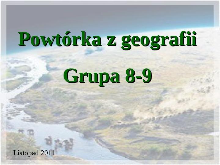Mała powtórka z geografii - Slajd 1