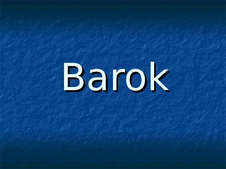 Barok - Slajd 1