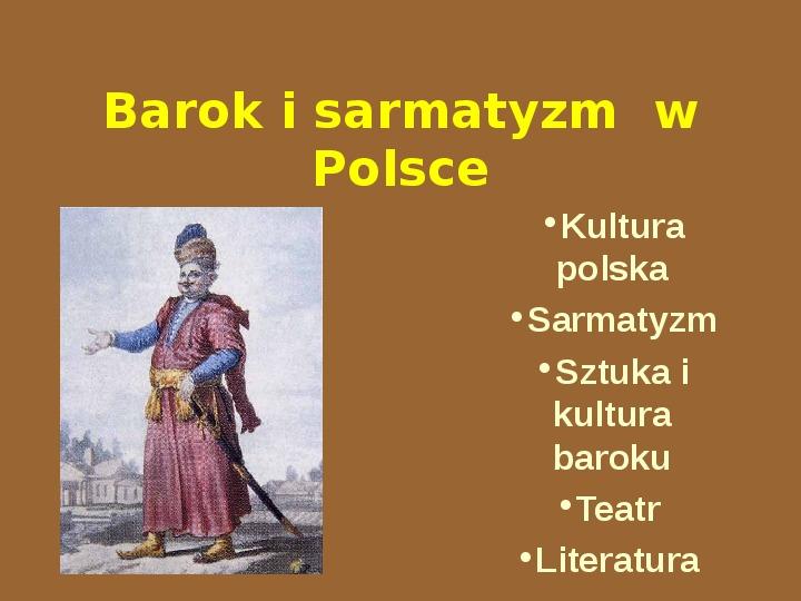 Barok i sarmatyzm w Polsce - Slajd 1