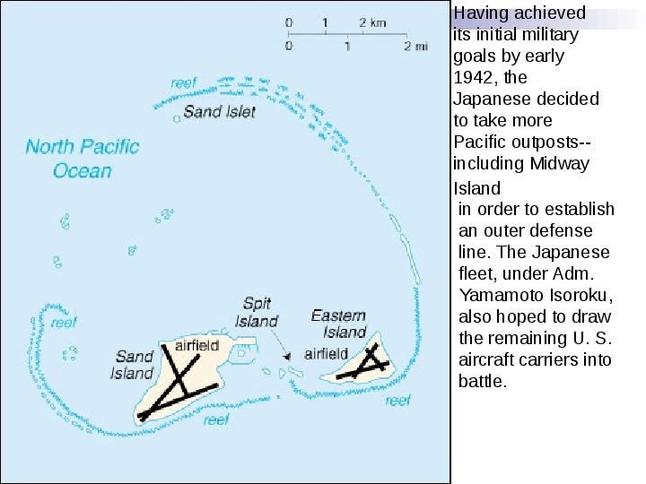 Battle Of Midway The fight for the Pacific - Slajd 2
