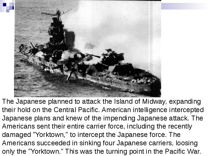 Battle Of Midway The fight for the Pacific - Slajd 3