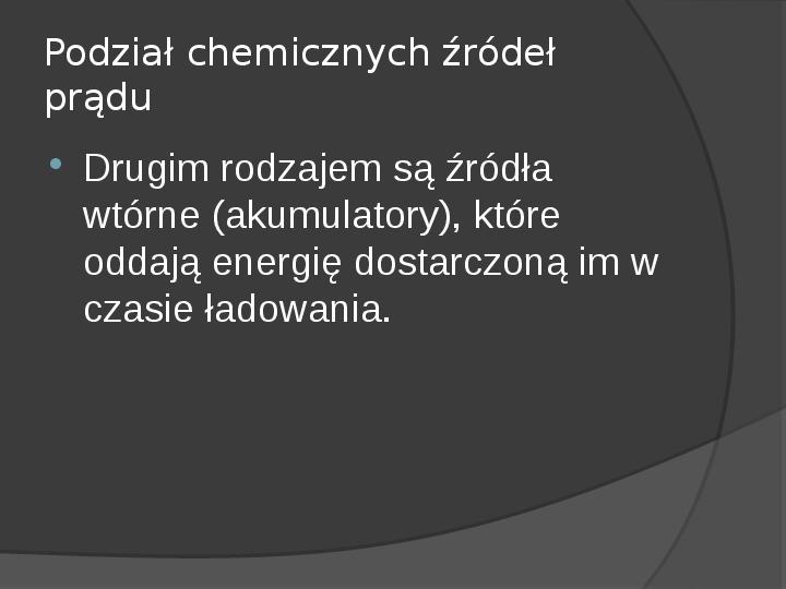 Chemiczne źródła prądu - Slajd 3