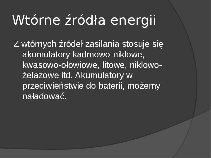 Chemiczne źródła prądu - Slajd 20
