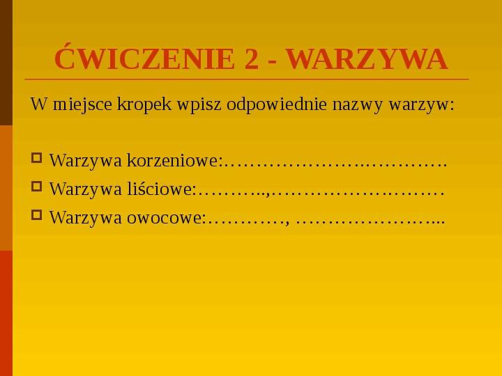 Co uprawiają i hodują ludzie w Polsce? - Slajd 39