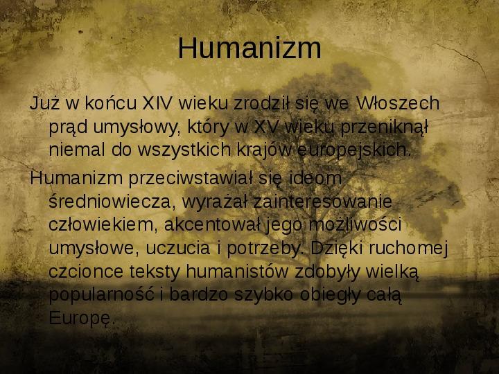 Człowiekiem jestem i nic co ludzkie obce mi nie jest - kultura renesansu - Slajd 1