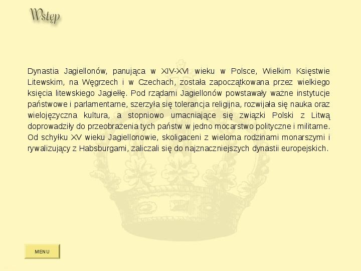Królowie Polski z dynastii Jagiellonów - Slajd 2