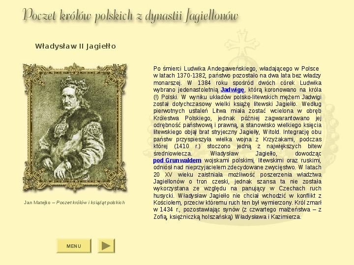 Królowie Polski z dynastii Jagiellonów - Slajd 3
