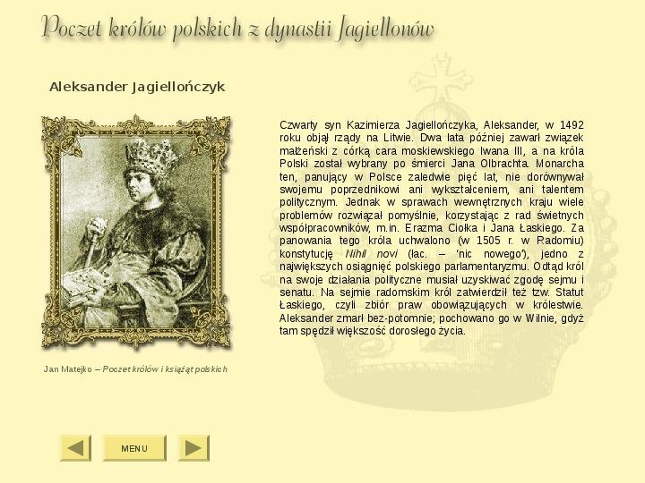 Królowie Polski z dynastii Jagiellonów - Slajd 7