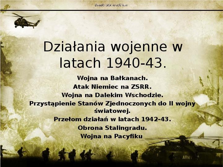 Działania wojenne w latach 1940-43 - Slajd 1
