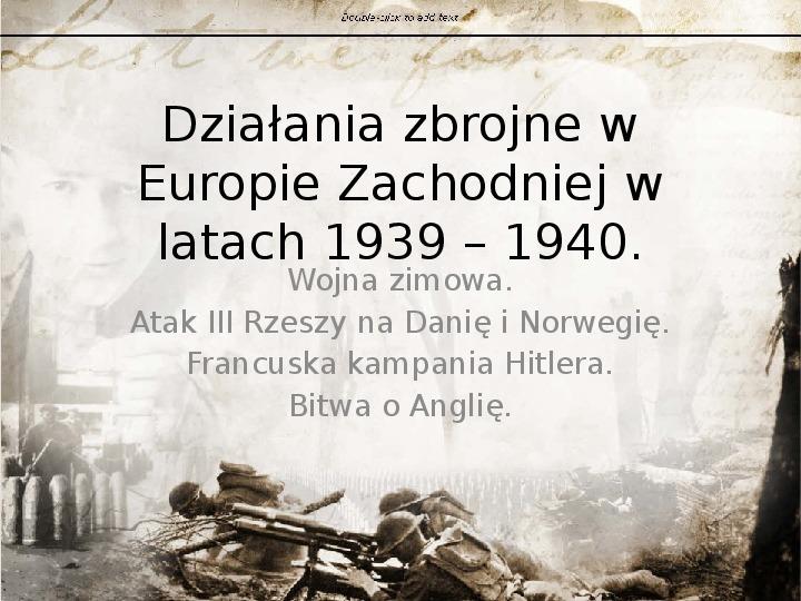 Działania zbrojne w Europie Zachodniej w latach 1939 - Slajd 1
