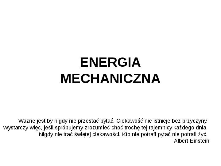 Energia mechaniczna - Slajd 1