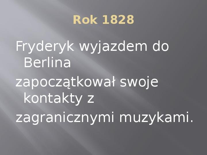 Fryderyk Chopin - kalendarium życia - Slajd 6