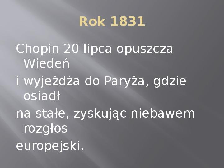 Fryderyk Chopin - kalendarium życia - Slajd 9