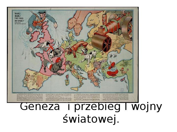 Geneza  i przebieg I wojny światowej - Slajd 1