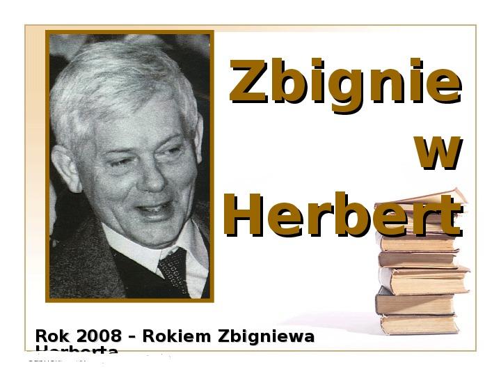 Herbert Zbigniew - Slajd 1
