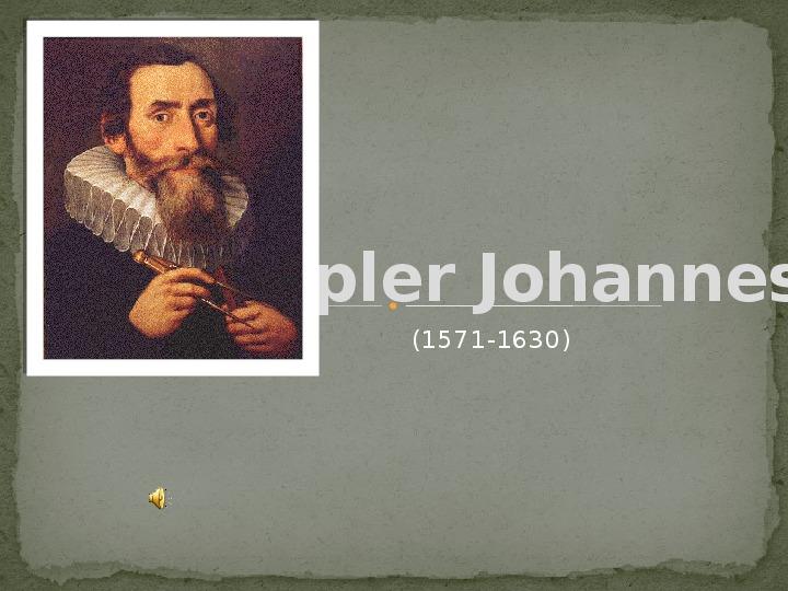 Kepler Johannes - Slajd 1