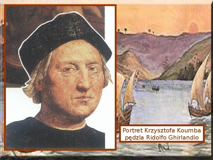 Krzysztof Kolumb - Slajd 1