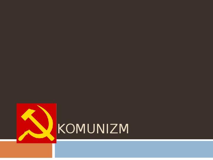 Komunizm - Slajd 1